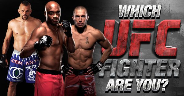 Which UFC Fighter Are You?