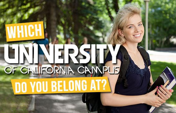 Which University Of California Campus Do You Belong At?