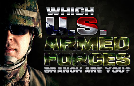 Which U.S. Armed Forces Branch Are You?