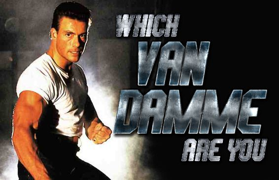 Which Van Damme Are You?