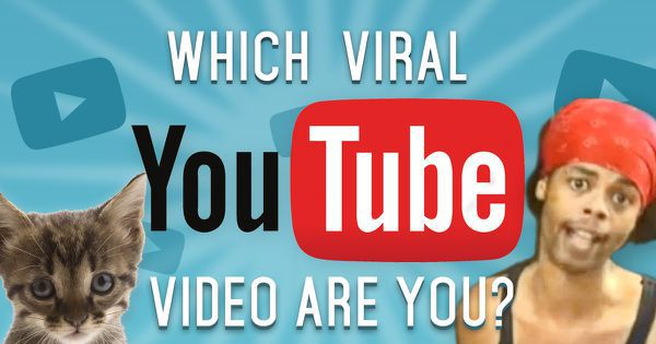 Which Viral YouTube Video Are You?