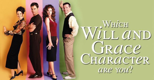 "Which ""Will and Grace"" Character Are You?"