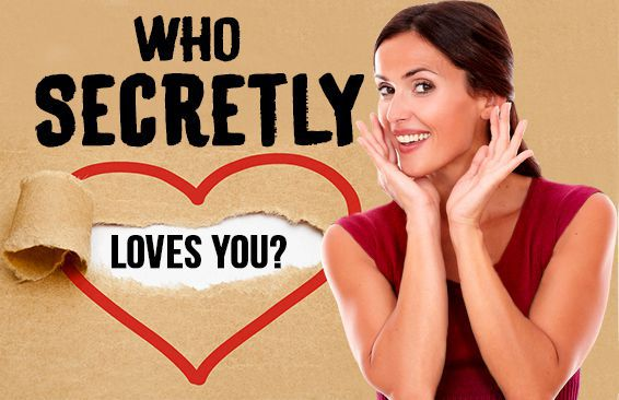 who secretly loves you