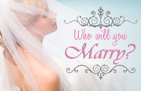 who will you marry