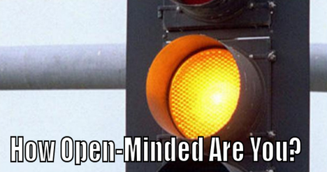 You are 67% open-minded.