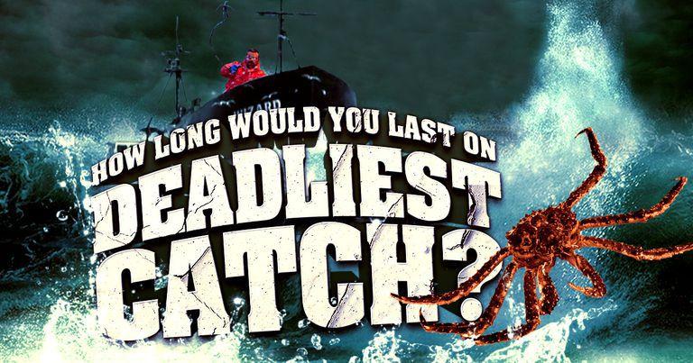 Deadliest Catch Quiz