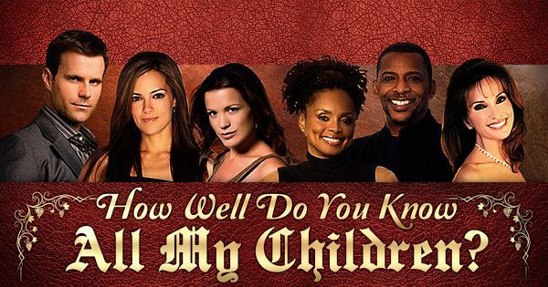 "How Well Do You Know ""All My Children""?"