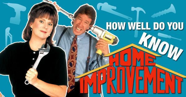 "How Well Do You Know ""Home Improvement""?"