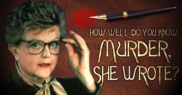 """How Well Do You Know """"Murder, She Wrote""""?"""