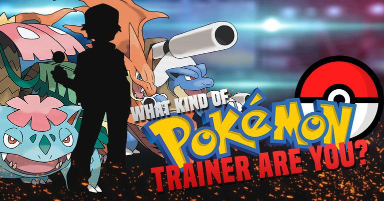 What Kind Of Pokemon Trainer Are You?
