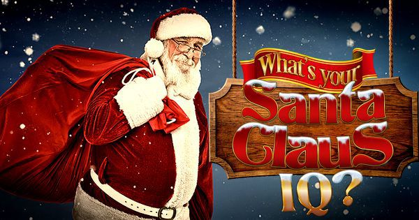 What's Your Santa Claus IQ?