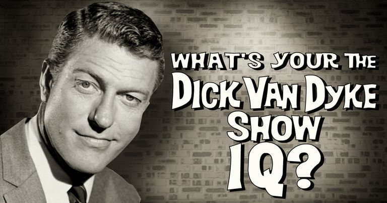 """What's Your """"The Dick Van Dyke Show"""" IQ?"""