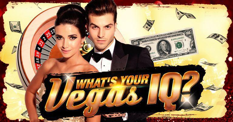 Las Vegas Trivia: What's Your Vegas IQ?