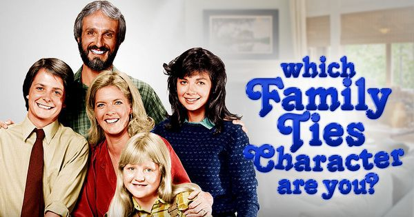 """Which """"Family Ties"""" Character Are You?"""