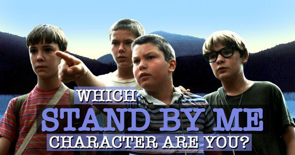 """Which """"Stand By Me"""" Character Are You?"""