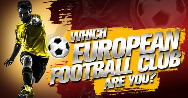 Which European Football Club Are You?