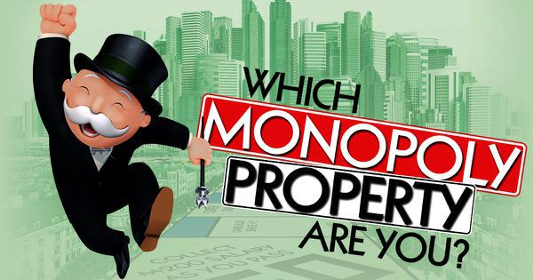 "Which ""Monopoly"" Property Are You?"