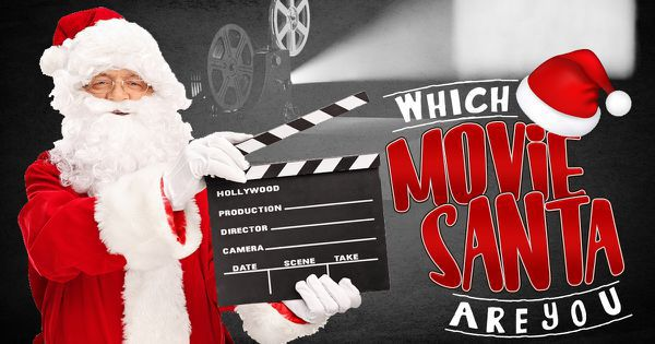 Which Movie Santa Are You?