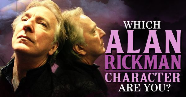 Which Alan Rickman Character Are You?