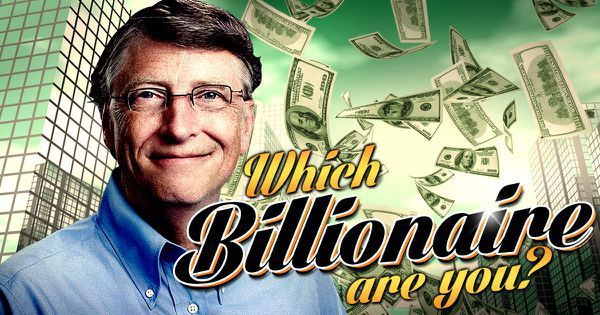 Which Billionaire Are You?