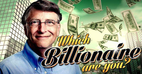 Which Billionaire Are You?