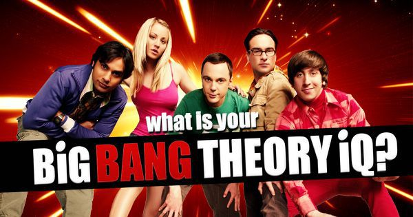 "What Is Your ""Big Bang Theory"" IQ?"