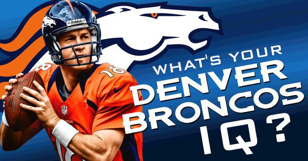 What's Your Denver Broncos IQ?