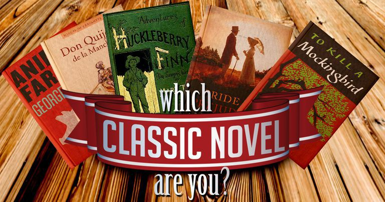 Which Classic Novel Are You?