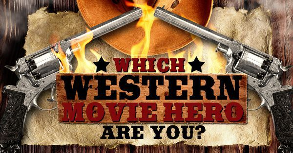 Which Western Movie Hero Are You?