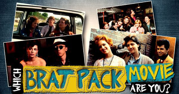 Which Brat Pack Movie Are You?