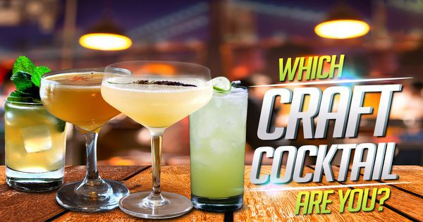 Which Craft Cocktail Are You?