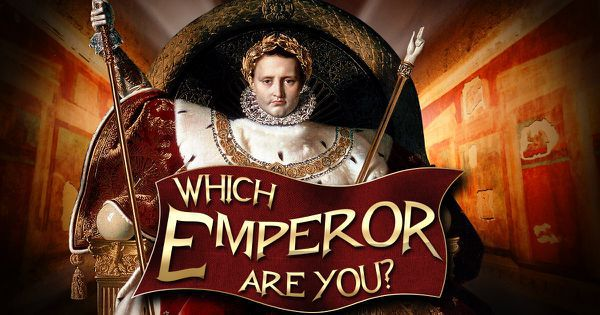Which Emperor Are You?