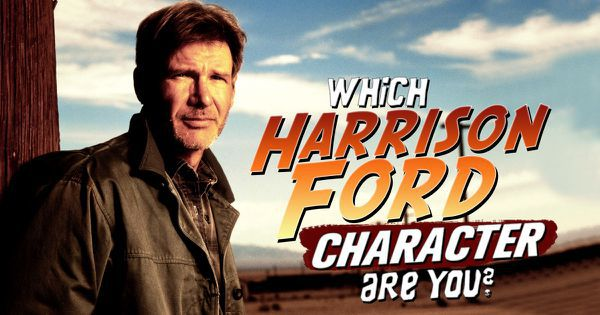 Which Harrison Ford Character Are You?