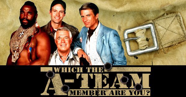 "Which ""The A-Team"" Member Are You?"