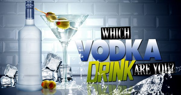 Which Vodka Drink Are You?