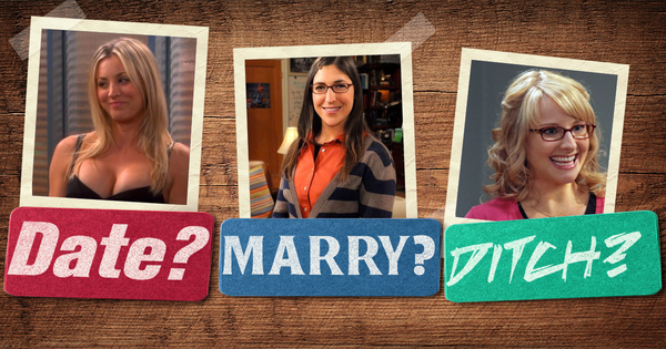 Date, Marry, or Ditch: The Big Bang Theory Ladies