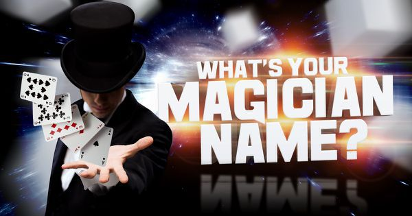 whats your magician name