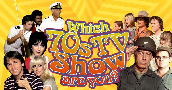 Which 70s TV Show Are You?