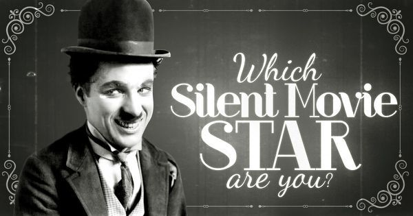 Which Silent Movie Star Are You?