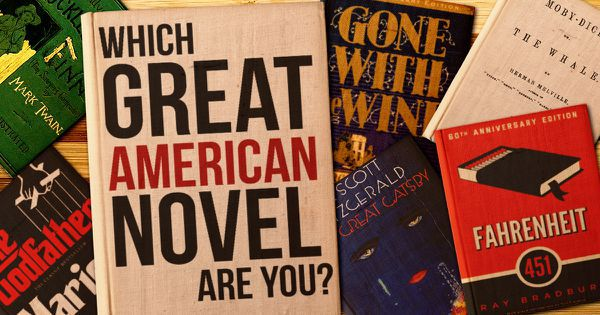 Which Great American Novel Are You?