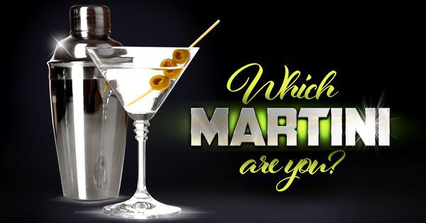 Which Martini Are You?