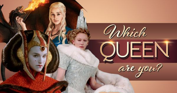 Which Queen Are You?