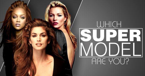 Which Supermodel Are You?