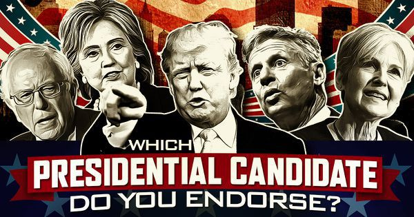 Which Presidential Candidate Do You Endorse?