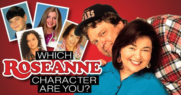 Which Roseanne Character Are You?