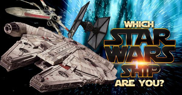 "Which ""Star Wars"" Ship Are You?"