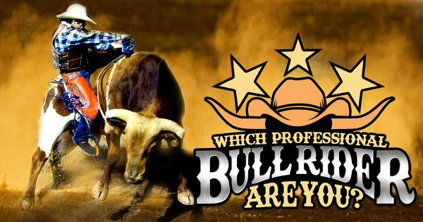 Which Professional Bull Rider Are You?