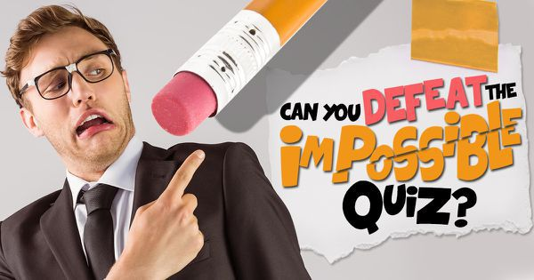 Can You Defeat The Impossible Quiz?