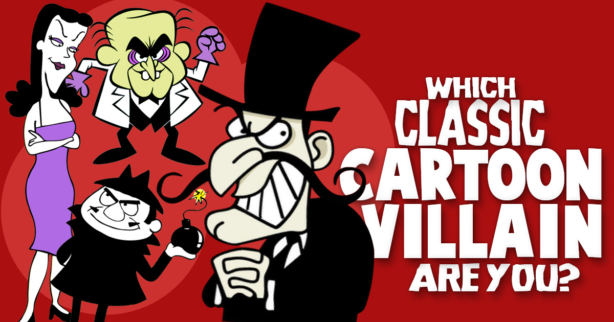 Which Classic Cartoon Villain Are You Brainfall