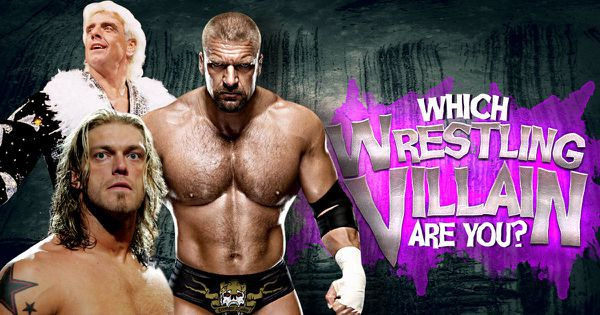Which Wrestling Villain Are You?